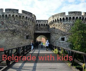 Belgrade kids friendly tours